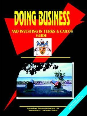 Doing Business and Investing in Turks & Caicos
