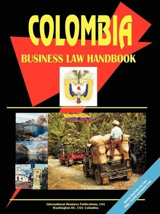Colombia Business Law Handbook