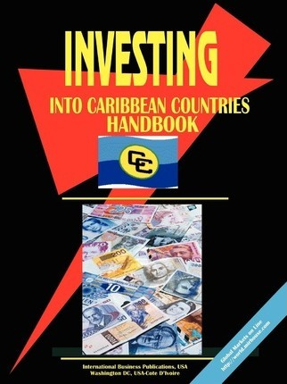 Investing Into Caribbean Countries Markets Handbook