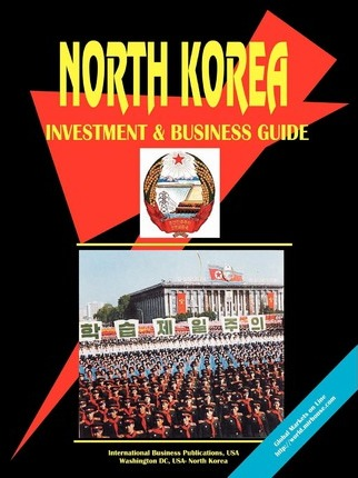 Korea North Investment and Business Guide