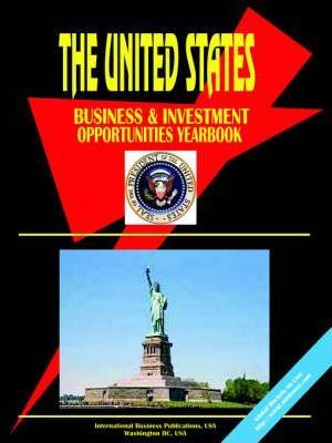 Us Business and Investment Opportunities Yearbook