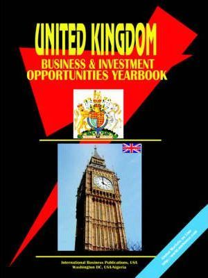 UK Business and Investment Opportunities Yearbook