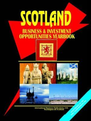 Scotland Business and Investment Opportunities Yearbook