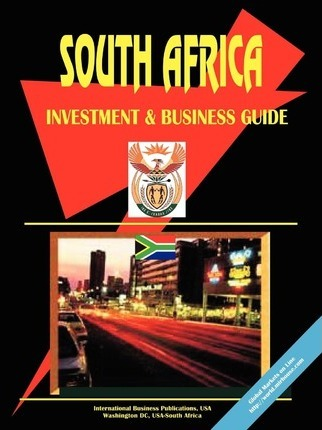 South Africa Investment and Business Guide