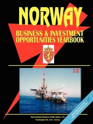 Norway Business & Investment Opportunities Yearbook