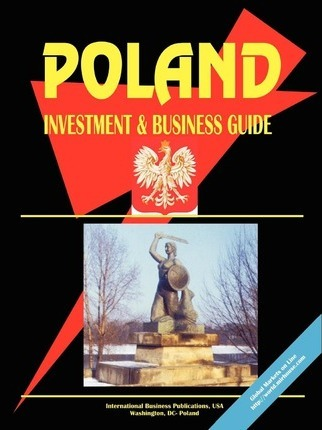 Poland Investment and Business Guide
