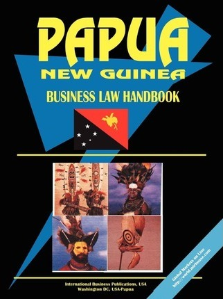 Papua New Guinea Business Law Handbook