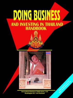 Doing Business and Investing in Thailand Handbook