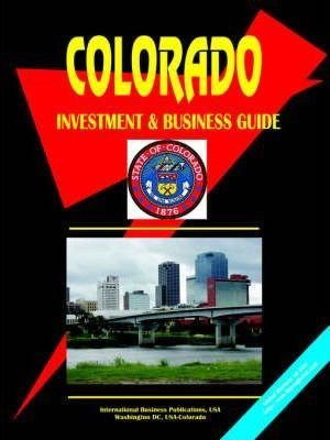 Colorado Investment and Business Guide