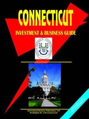 Connecticut Investment and Business Guide