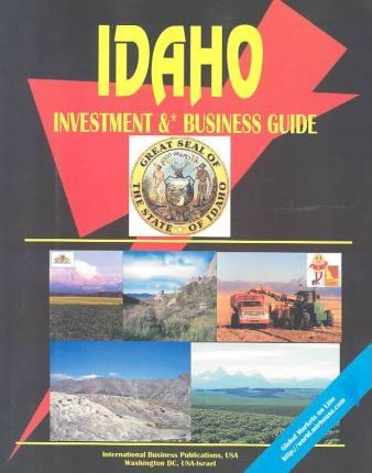 Idaho Investment and Business Guide