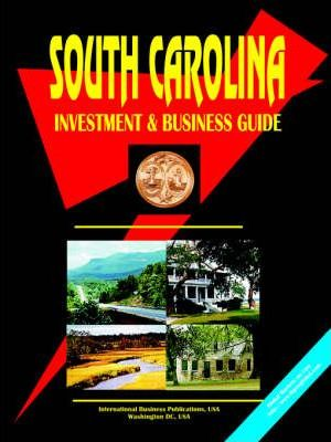 South Carolina Investment and Business Guide