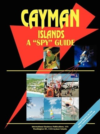 Cayman Islands a Spy Guide