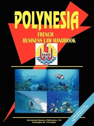 Polynesia French Business Law Handbook