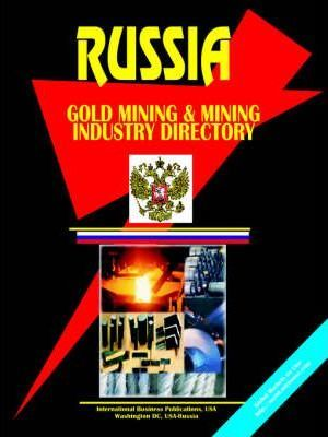 Russian Gold Mining and Mining Industry Directory