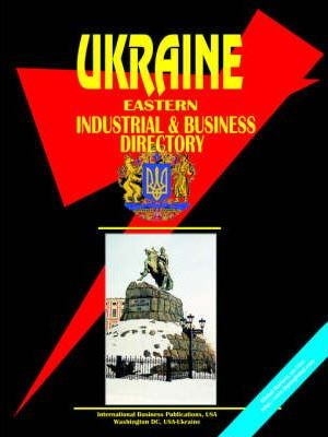 Ukraine Eastern Industrial and Business Directory