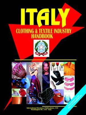 Italy Clothing & Textile Industry Handbook