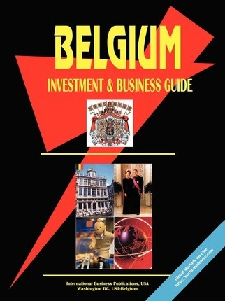 Belgium Investment and Business Guide