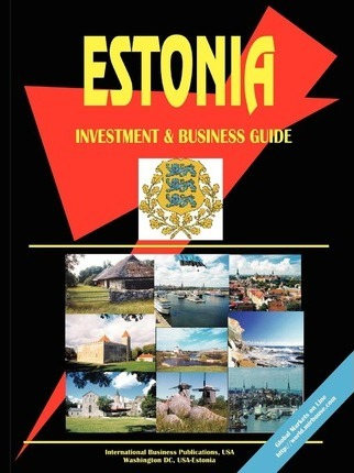 Estonia Investment and Business Guide