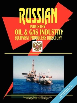 Russia Oil and Gas Industry Equipment Poducers Directory