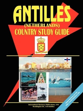 Antilles (Netherlands) Country Study Guide