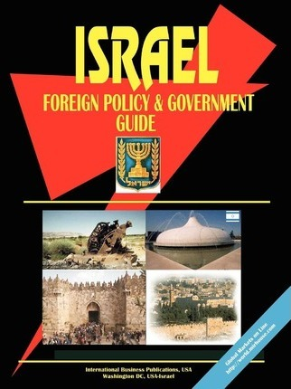 Israel Foreign Policy and Government Guide