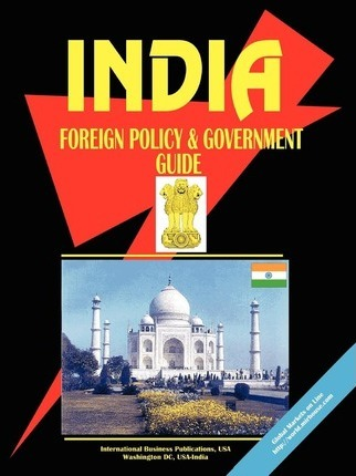 India Foreign Policy and Government Guide