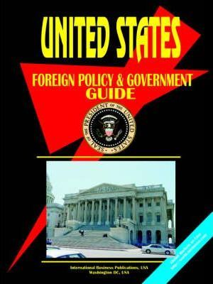 Us Foreign Policy and Government Guide