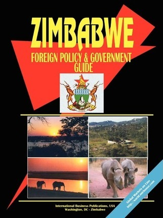 Zimbabwe Foreign Policy and Government Guide