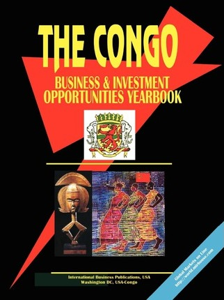 Congo Business and Investment Opportunities Yearbook