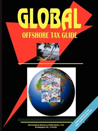 Global Offshore Tax Guide (Volume 1)