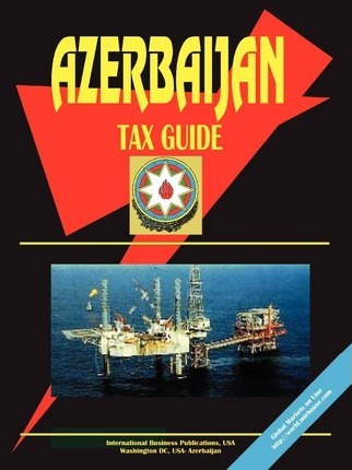 Azerbaijan Tax Guide