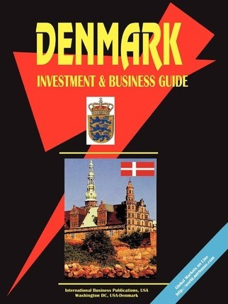 Denmark Investment and Business Guide