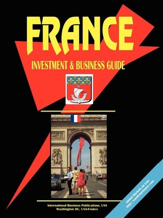 France Investment and Business Guide