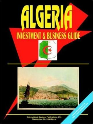 Algeria Investment and Business Guide
