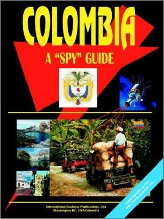 """Colombia a """"Spy"""" Guide"""