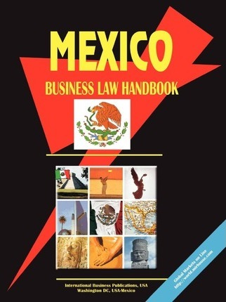 Mexico Business Law Handbook
