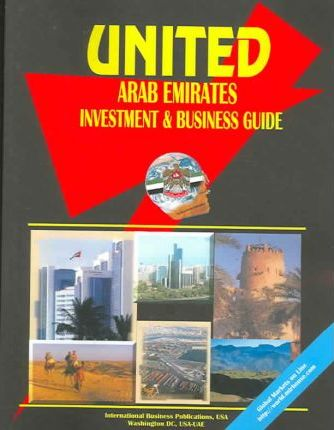 United Arab Emirates Investment & Business Guide