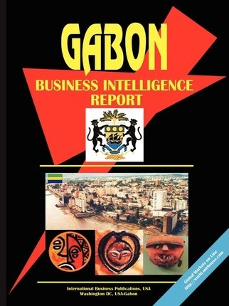 Gabon Business Intelligence Report