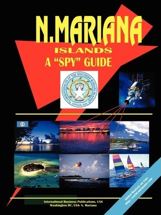 Northern Mariana Islands a Spy Guide