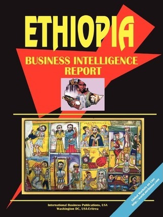 Ethiopia Business Intelligence Report