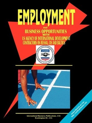 Employment & Business Opportunities with the U.S. Agency for International Development in Russia, Cis & Baltics