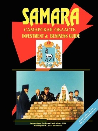 Samara Oblast Regional Investment & Business Guide