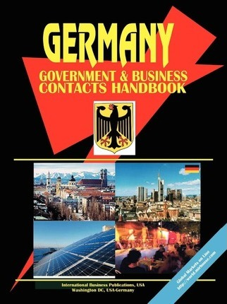 Germany Government and Business Contacts Handbook