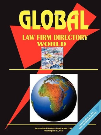Global Law Firms Directory, Volume 1