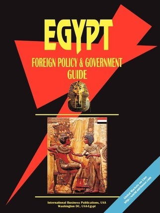 Egypt Foreign Policy and Government Guide