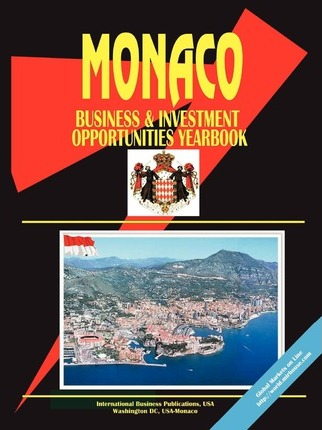 Monaco Business and Investment Opportunities Yearbook