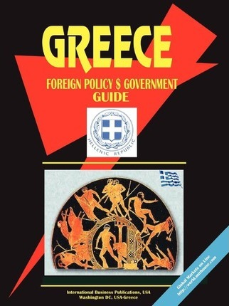 Greece Foreign Policy and Government Guide