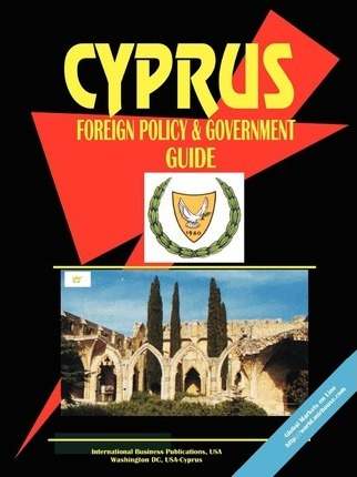 Cyprus Foreign Policy and Government Guide