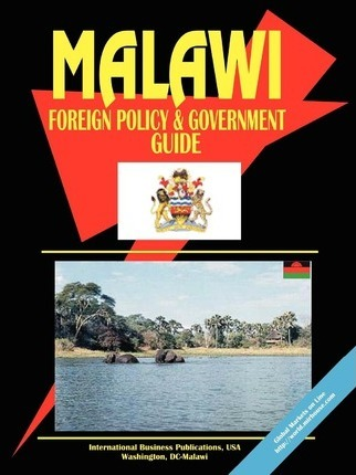 Malawi Foreign Policy and Government Guide